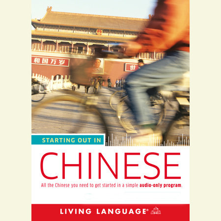Starting Out in Chinese by Living Language