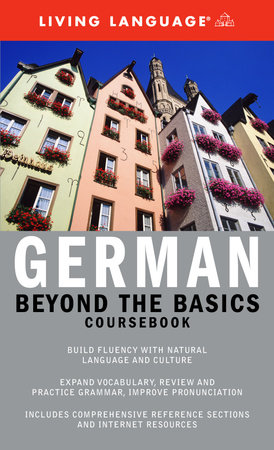 Beyond the Basics: German (Book and CD Set) by Living Language