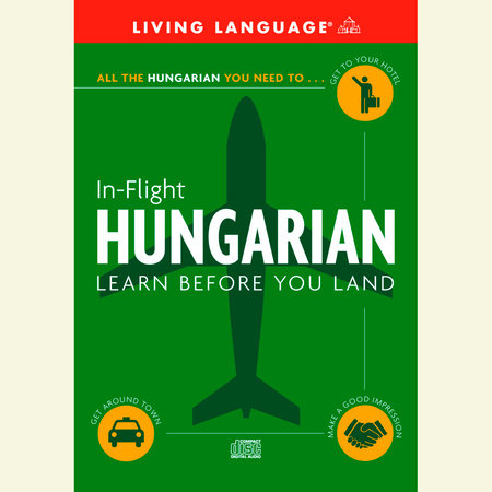In-Flight Hungarian by Living Language