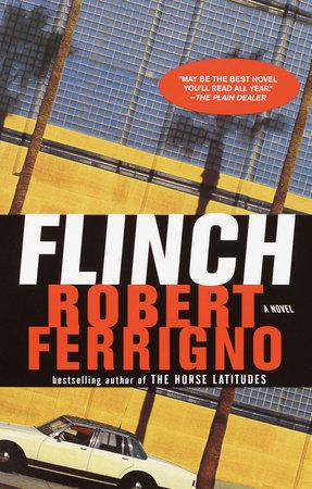 Flinch by Robert Ferrigno