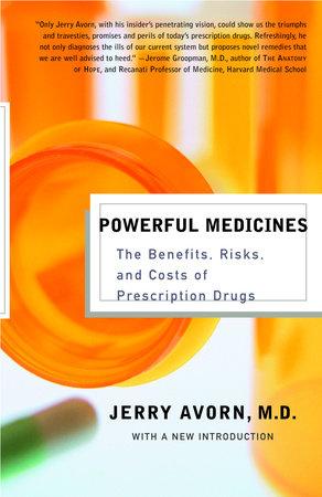 Powerful Medicines