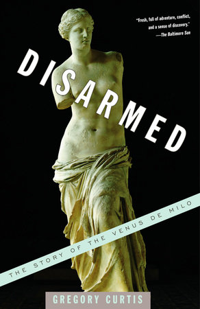 Disarmed by Gregory Curtis