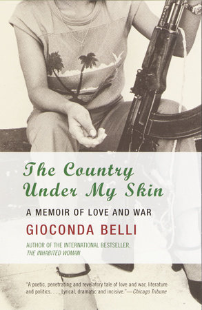 The Country Under My Skin by Gioconda Belli