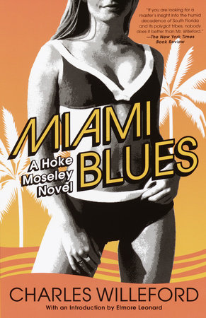 Miami Blues by Charles Willeford