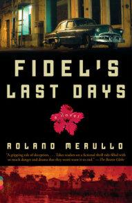 Fidel's Last Days
