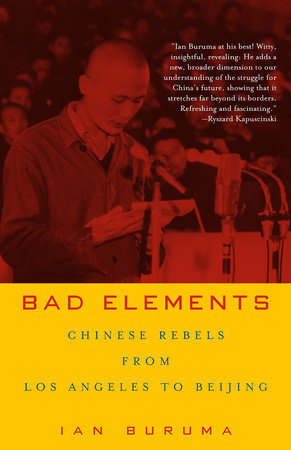 Bad Elements by Ian Buruma