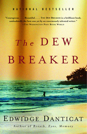 the dew breaker by edwidge danticat reading guide  the dew breaker reader s guide