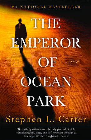 The Emperor of Ocean Park by Stephen L. Carter