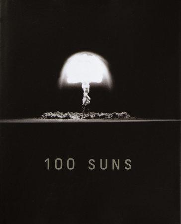 100 Suns by Michael Light