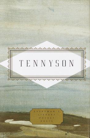 Tennyson: Poems by Lord Alfred Tennyson
