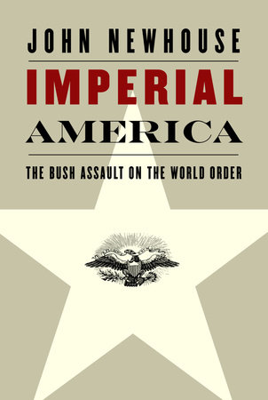 Imperial America by John Newhouse