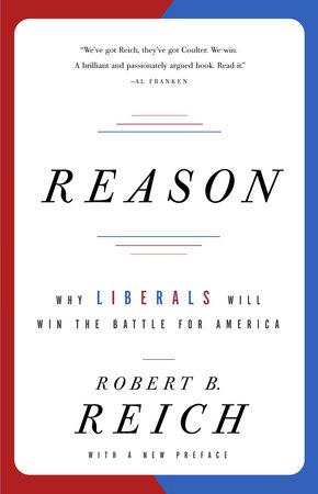 Reason by Robert B. Reich