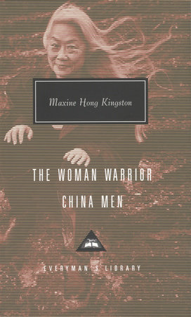 The Woman Warrior, China Men by Maxine Hong Kingston