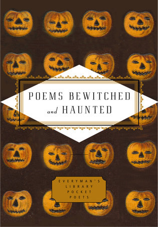 Poems Bewitched and Haunted by