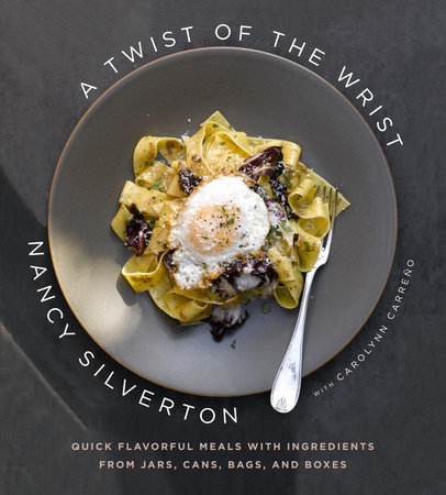 A Twist of the Wrist by Nancy Silverton