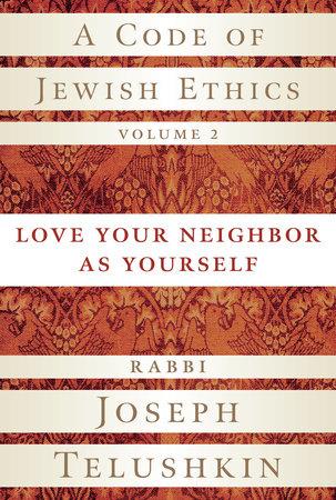 A Code of Jewish Ethics, Volume 2