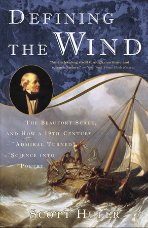 Defining the Wind by Scott Huler