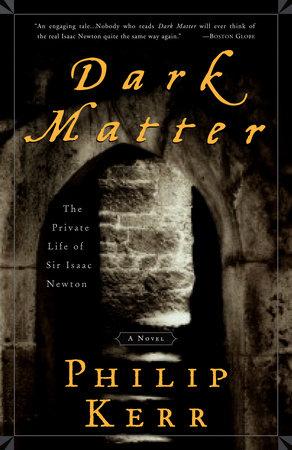 Dark Matter by Philip Kerr