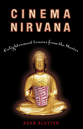 Cinema Nirvana by Dean Sluyter