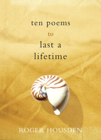 Ten Poems to Last a Lifetime
