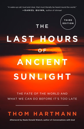 The Last Hours of Ancient Sunlight: Revised and Updated Book Cover Picture