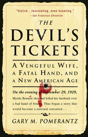 The Devil's Tickets by Gary M. Pomerantz