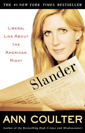Slander by Ann Coulter