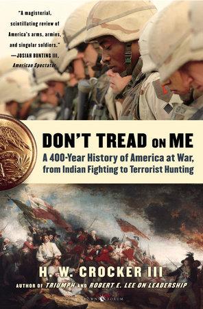 Don't Tread on Me by H.W. Crocker III