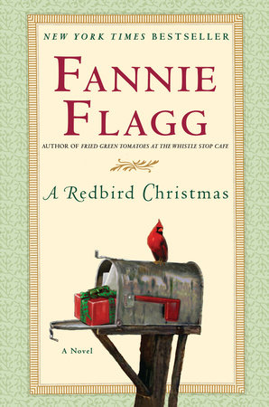 A Redbird Christmas by Fannie Flagg