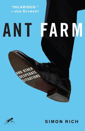 Ant Farm by Simon Rich