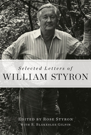 Selected Letters of William Styron by William Styron
