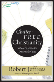 Clutter-Free Christianity