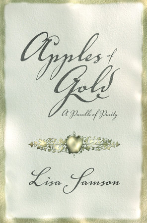 Apples of Gold by Lisa Samson