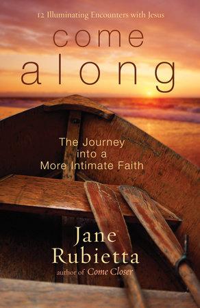 Come Along by Jane Rubietta