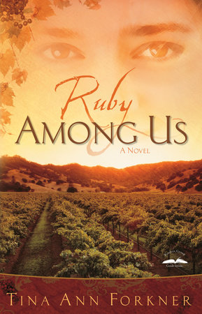 Ruby Among Us by Tina Ann Forkner