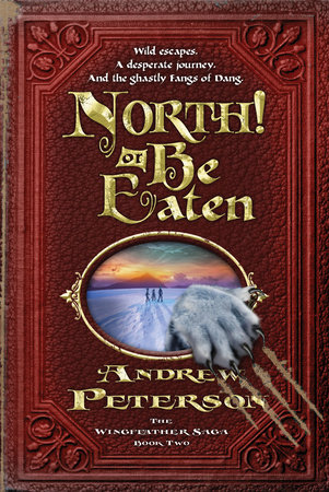 North! Or Be Eaten by Andrew Peterson