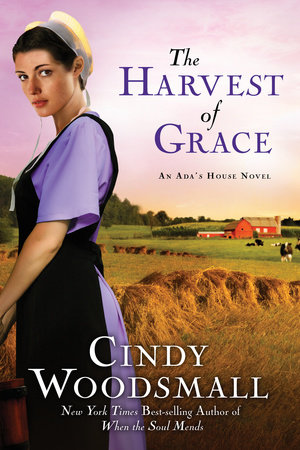 The Harvest of Grace by Cindy Woodsmall