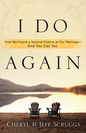 I Do Again by Cheryl Scruggs and Jeff Scruggs