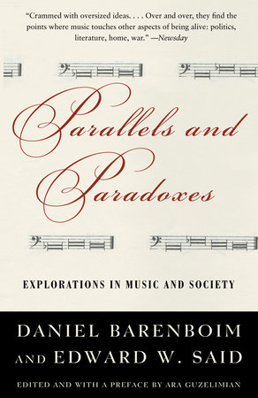 Parallels and Paradoxes by Edward W. Said and Daniel Barenboim