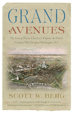 Grand Avenues by Scott W. Berg