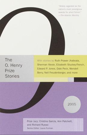 O. Henry Prize Stories 2005