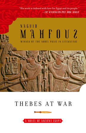 Thebes at War by Naguib Mahfouz