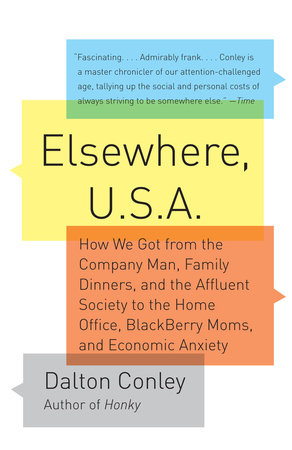 Elsewhere, U.S.A by Dalton Conley