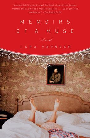 Memoirs of a Muse by Lara Vapnyar