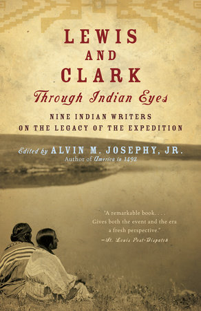 Lewis and Clark Through Indian Eyes