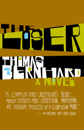 The Loser by Thomas Bernhard