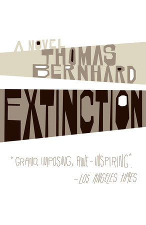Extinction by Thomas Bernhard