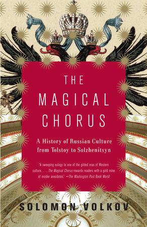The Magical Chorus by Solomon Volkov