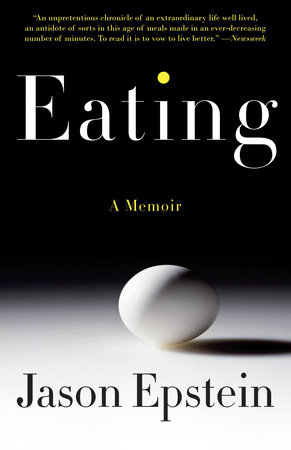 Eating by Jason Epstein