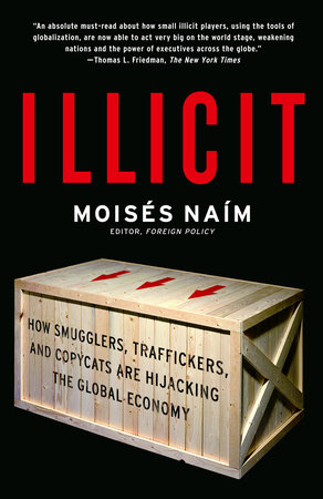 Illicit by Moises Naim